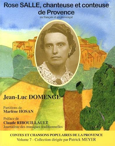 Rose Salle, Chanteuse et Conteuse de Provence Volume 7