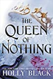 The Queen of Nothing (The Folk of the Air Book 3) (English Edition) - Holly Black