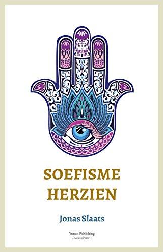 Soefisme Herzien (Dutch Edition) por Jonas Slaats