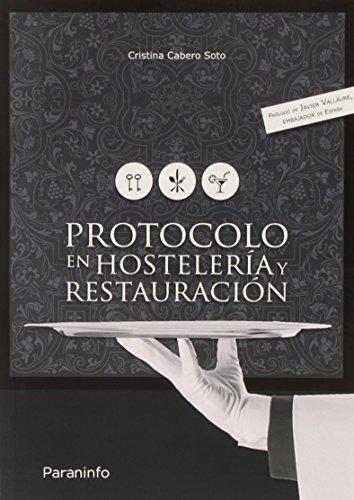 Protocolo en hostelería y restauración (Hosteleria Y Turismo) por CRISTINA CABERO SOTO