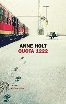 Quota 1222 (Einaudi. Stile libero big) di [Holt, Anne]