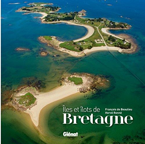 Îles et îlots de Bretagne par François Beaulieu de