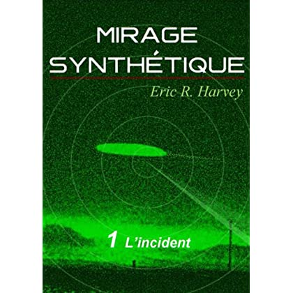 Mirage Synthetique Episode 1