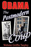 Obama - The Postmodern Coup: Making of a Manchurian Candidate