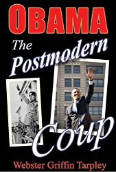 OBAMA THE POSTMODERN COUP: Making of a Manchurian Candidate