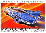 Mad Concept Cars (Movie Design Series Book 3) (English Edition)