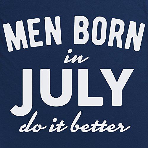 Men Born In July Do It Better T-Shirt, Herren Dunkelblau