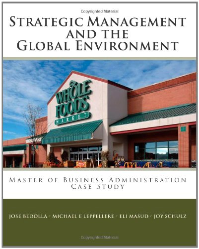 strategic-management-the-global-environment-case-study-whole-foods-market