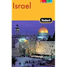 Fodor's Israel, 7th Edition (Full-color Travel Guide, Band 7)