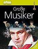 memo Wissen entdecken, Band 42: Große Musiker, mit Riesenposter!