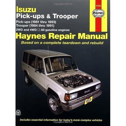 Isuzu Trooper & Pick-up, '81 to '93 (Petrol engines only) by Larry Warren (15-Jun-1990) Paperback