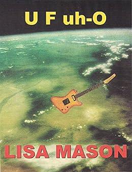 U F uh-O (English Edition) di [Mason, Lisa]