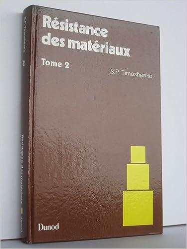 Livre RESISTANCE MATERIAUX T2 THEORIE DEVELOPPEE pdf ebook
