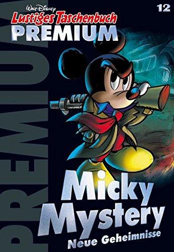 Lustiges Taschenbuch Premium 12: Micky Mystery - Neue Geheimnisse -
