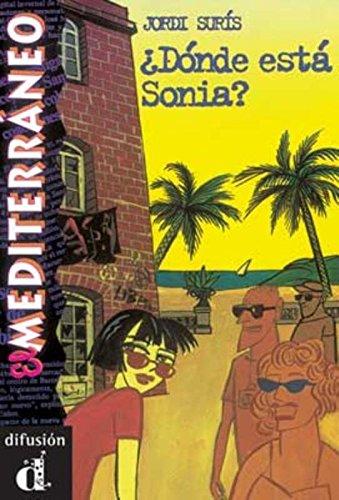 ¿Dónde está Sonia? Serie El Mediterráneo. Libro (Ele- Lecturas Gradu.Adultos)