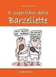 Il superlibro delle barzellette (Italian Edition)