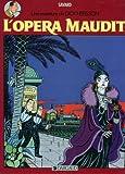 Une Aventure de Dick Hérisson, Tome 3 - L'Opéra maudit