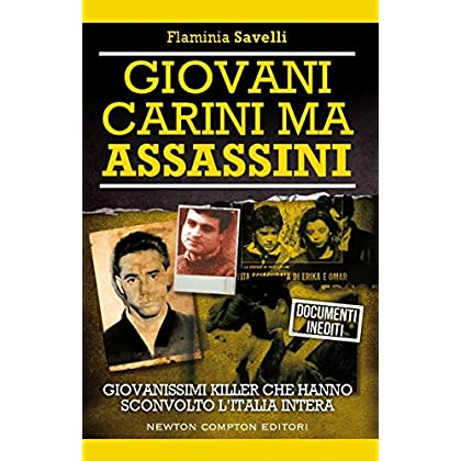 Giovani, Carini Ma Assassini (Enewton Saggistica)