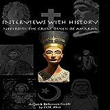 Nefertiti: The Great Queen of Amarna