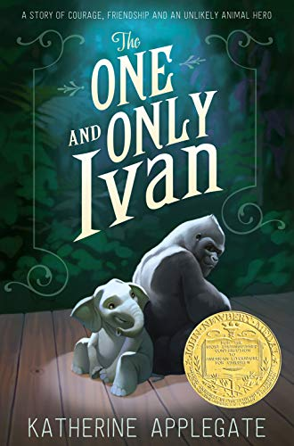 The One and Only Ivan (English Edition)