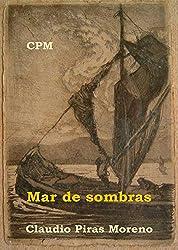 Mar de sombra (Spanish Edition)