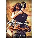 Will You Be My Prom?: Humor (Romantic Comedy Romance Special Bonus Story) (New Adult & College Military Contemporary Sports) (English Edition)