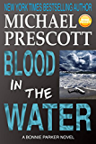 Blood in the Water (Bonnie Parker, PI Book 2) (English Edition)