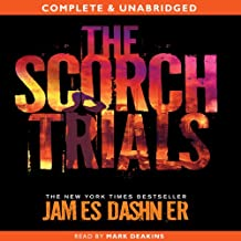 The Scorch Trials: The Maze Runner, Book 2
