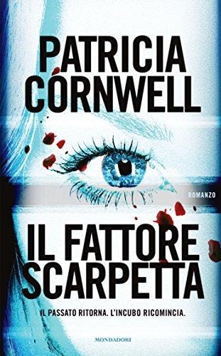 Il fattore Scarpetta (Omnibus) (Italian Edition)