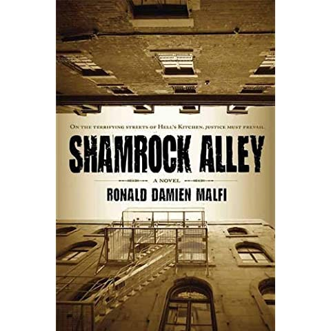Shamrock Alley by Malfi, Ronald Damien (2009) Hardcover