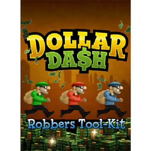 Dollar Dash DLC Robbers Tool Kit