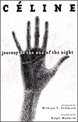 Journey to the End of the Night by Louis-Ferdinand C?ine (2006-05-17)
