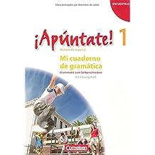 ¡Apúntate! - Ausgabe 2008 - Band 1 - Mi cuaderno de gramática: Arbeitsheft