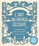 L'art du papier découpé : 24 créations pour toutes les occasions, avec 48 patrons prêts à découper...