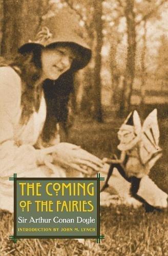 The Coming of the Fairies (Extraordinary World) por Arthur Conan Doyle
