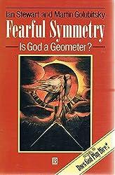 Fearful Symmetry: Is God a Geometer? by Ian Stewart (1992-06-01)