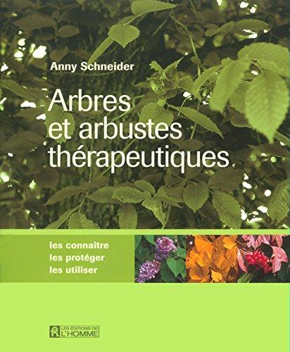 Arbres et arbustes thérapeutiques par Anny Schneider