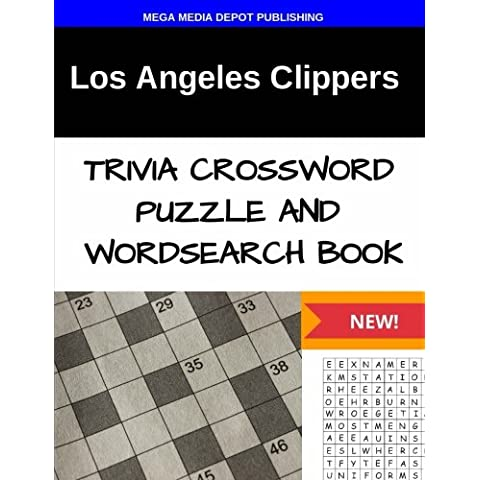 Los Angeles Clippers Trivia Crossword Puzzle and Word Search Book