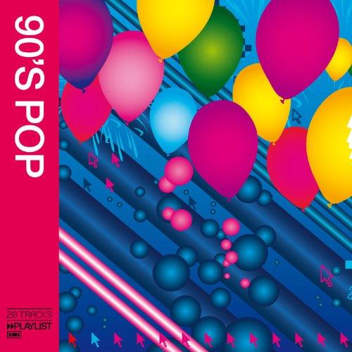 Playlist: 90s Pop [Explicit]