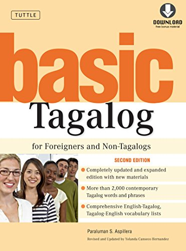 Basic Tagalog for Foreigners and Non-Tagalogs: (MP3 Downloadable Audio Included) (Tuttle Language Library)