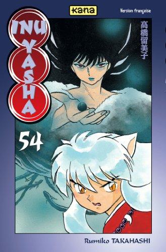 Inu-Yasha, Tome 54 : par Rumiko Takahashi