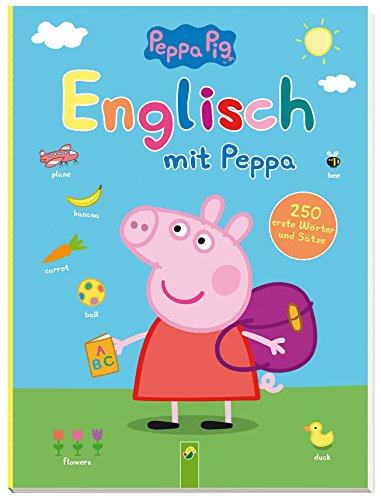 Peppa Pig - Englisch mit Peppa: 250 erste Wörter und Sätze