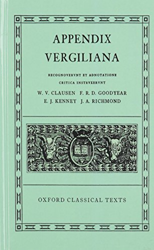 Appendix Vergiliana (Oxford Classical Texts)