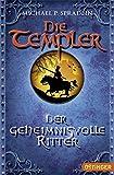 Die Templer - Der geheimnisvolle Ritter - Michael P. Spradlin