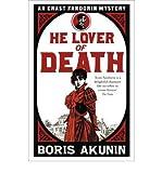[ HE LOVER OF DEATH AN ERAST FANDORIN MYSTERY BY AKUNIN, BORIS](AUTHOR)PAPERBACK - Boris Akunin