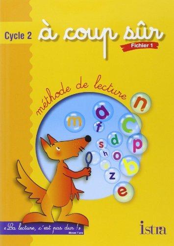 À coup sûr : Méthode de lecture, cycle 2 : CP, tome 1 (Fiches) de Mezieres (14 mai 2003) Broché