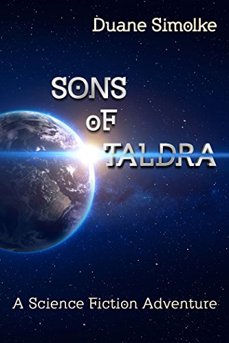 ebook: Sons of Taldra: A Science Fiction Adventure (B01IJ0Y1UW)