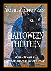 Halloween Thirteen -- A Collection of Mysteriously Macabre Tales (English Edition)