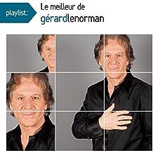 Playlist: le Meilleur de Gérard Lenorman