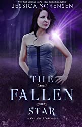 The Fallen Star: Fallen Star Series: Volume 1 by Jessica Sorensen (2011-04-11)
